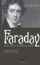 Faraday und seine Entdeckungen - John Tyndall