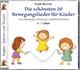 Die schönsten 20 Bewegungslieder für Kinder - Frank Metzner