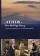 Athos - Der Heilige Berg - Manfred G. Dinnes