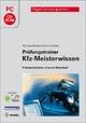 Prüfungstrainer Kfz-Meisterwissen - Volkert Schlüter; Ralf Deußen; Jörg Schmidt; Carl-Heinz Zobel