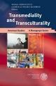 Transmediality and Transculturality - Nadja Gernalzick; Gabriele Pisarz-Ramirez