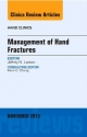 Management of Hand Fractures, an Issue of Hand Clinics