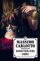 Banditenliebe - Massimo Carlotto