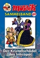 MOSAIK Sammelband 069 Softcover - Klaus D Schleiter;  Mosaik Team