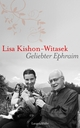 Geliebter Ephraim - Lisa Kishon-Witasek