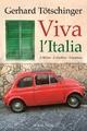 Viva l'Italia - Gerhard Tötschinger