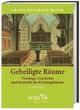 Geheiligte Räume - Franz-Heinrich Beyer