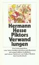 Piktors Verwandlungen - Hermann Hesse