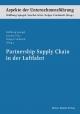 Partnership Supply Chain in der Luftfahrt - Hildburg Spiegel;  Sascha Götte;  Holger Friehmelt (Herausgeber)