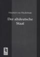 Der altdeutsche Staat - Friedrich von Thudichum