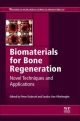 Biomaterials for Bone Regeneration