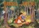 Hänsel und Gretel - Jacob Grimm; Wilhelm Grimm