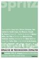 Sprache im technischen Zeitalter - Norbert Miller; Joachim Sartorius