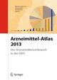Arzneimittel-Atlas 2013 - Bertram Häussler; Ariane Höer; Elke Hempel