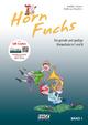 Horn Fuchs Band 1 mit CD - Stefan Dünser; Andreas Stopfner