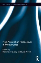 Neo-Aristotelian Perspectives in Metaphysics -