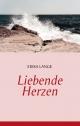 Liebende Herzen - Erika Lange
