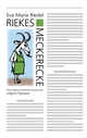 Riekes Meckerecke - Eva Maria Riedel