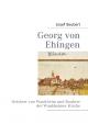 Georg von Ehingen - Matthias Burger; Josef Seubert
