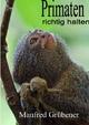 Primaten - Manfred Grübener