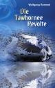 Die Tawhornee Revolte - Wolfgang Rommel