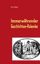 Immerwährender Geschichten-Kalender - Jörn Scheer