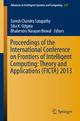 Proceedings of the International Conference on Frontiers of Intelligent Computing: Theory and Applications (FICTA) 2013 - Suresh Chandra Satapathy; Siba K Udgata; Bhabendra Narayan Biswal
