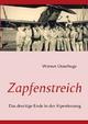 Zapfenstreich - Wolfgang Osterhage; Werner Osterhage