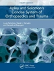 Apley and Solomon''s Concise System of Orthopaedics and Trauma