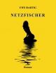 Netzfischer - Ralph Kähne; Uwe Hartig