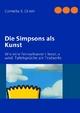 Die Simpsons als Kunst: Wie eine Fernsehserie Literatur wird. Tafelsprüche als Textsorte