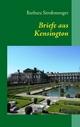 Briefe aus Kensington - Barbara Strohmenger