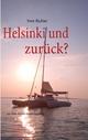 Helsinki und zurück? - Sven Richter
