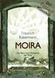 MOIRA - Friedrich Kabermann