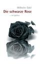 Die schwarze Rose - Wilhelm Edel