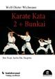 Karate Kata 2 + Bunkai - Wolf-Dieter Wichmann