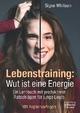 Lebenstraining: Wut ist eine Energie - Signe Whitson