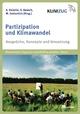 Partizipation und Klimawandel - Andrea Knierim; Stefanie Baasch; Manuel Gottschick