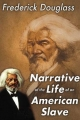 Narrative of the Life of an American Slave - Frederick Douglass