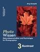 PhotoWissen - 3 Kontrast - Jörg Sczepek