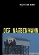 Der Narbenmann - Wolfgang Runge
