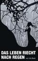 Das Leben riecht nach Regen - Valentino Knopf; Ute Back