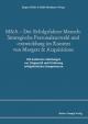 M&A – Der Erfolgsfaktor Mensch: Strategische Personalauswahl und -entwicklung im Kontext von Mergers & Acquisition - Jürgen Deller;  Ruth Klendauer (Herausgeber)