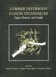 Lumbar Interbody Fusion Techniques