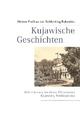 Kujawische Geschichten - Helene Freifrau von Schlichting-Bukowiec; Albrecht von Harnier