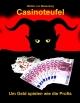 Casinoteufel - Walther von Meisenburg