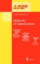 Methods of Quantization - Heimo Latal; Wolfgang Schweiger