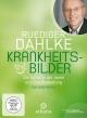 Krankheitsbilder - Ruediger Dahlke