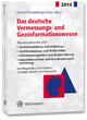 Das deutsche Vermessungs- und Geoinformationswesen 2014 - Klaus Kummer; Josef Frankenberger; Theo Kötter