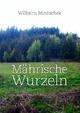 Mährische Wurzeln - Wilhelm Minaschek